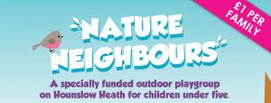 Nature Neighbours Outdoor Playgroup @ Hounslow Heath | Hounslow | United Kingdom
