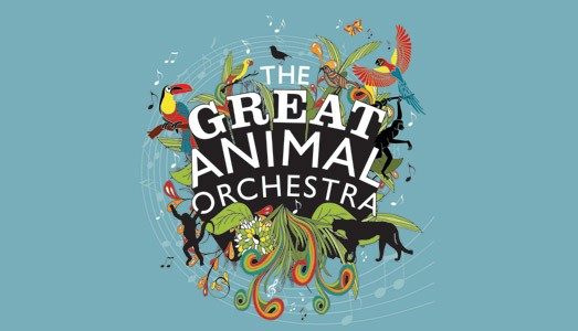 The Great Animal Orchestra at The Horniman Museum @ Horniman Museum & Gardens  | London | United Kingdom