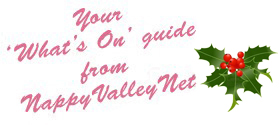 To Christmas and beyond: Your What's On activity guide from NappyValleyNet